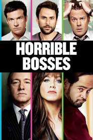 Horrible Bosses movie in Jason Sudeikis filmography.