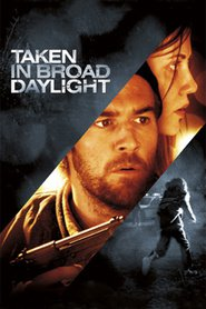 Taken in Broad Daylight is the best movie in Sara Canning filmography.
