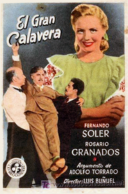 El gran calavera is the best movie in Antonio Bravo filmography.