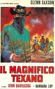 Il magnifico Texano movie in Luis Induni filmography.