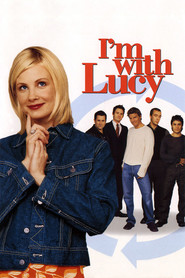 I'm with Lucy movie in Anthony LaPaglia filmography.