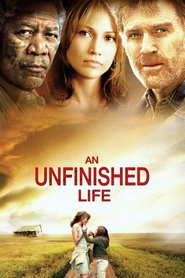 An Unfinished Life movie in Jennifer Lopez filmography.