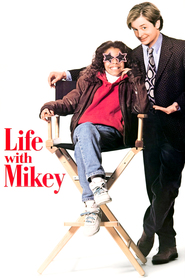 Life with Mikey movie in Michael J. Fox filmography.