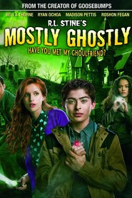 Mostly Ghostly: Have You Met My Ghoulfriend? is the best movie in Bella Thorne filmography.