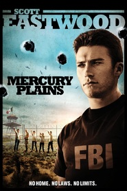 Mercury Plains movie in Scott Eastwood filmography.