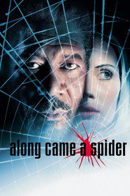 Along Came a Spider is the best movie in Mika Boorem filmography.