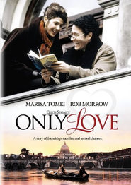 Only Love is the best movie in Rob Morrow filmography.