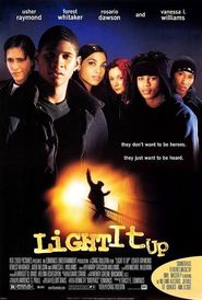 Light It Up movie in Forest Whitaker filmography.