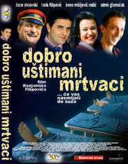 Dobro ustimani mrtvaci is the best movie in  Nedzad Picati filmography.