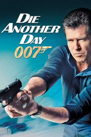 Die Another Day movie in Michael Madsen filmography.