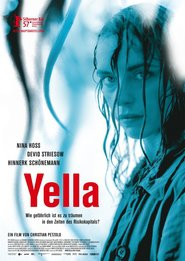 Yella is the best movie in Michael Wittenborn filmography.
