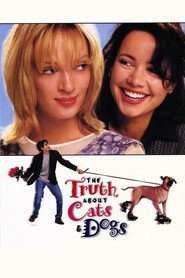 The Truth About Cats & Dogs movie in Uma Thurman filmography.