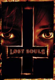 Lost Souls is the best movie in John Hurt filmography.