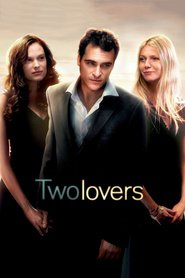Two Lovers movie in Gwyneth Paltrow filmography.