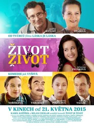 Zivot je zivot movie in Ondrej Vetchy filmography.