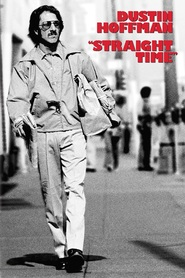 Straight Time movie in Harry Dean Stanton filmography.