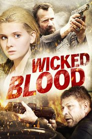 Wicked Blood movie in Abigail Breslin filmography.