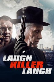 Laugh Killer Laugh is the best movie in Radu Bentia filmography.