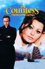 A Countess from Hong Kong movie in Sophia Loren filmography.