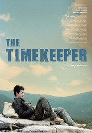 The Timekeeper movie in Roy Dupuis filmography.