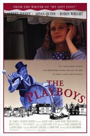 The Playboys is the best movie in Robin Wright filmography.