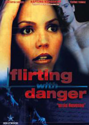 Flirting with Danger is the best movie in Maggie Castle filmography.