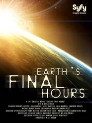 Earth's Final Hours movie in Bruce Davison filmography.