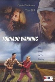 Tornado Warning is the best movie in Thea Gill filmography.