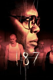 One Eight Seven movie in Samuel L. Jackson filmography.