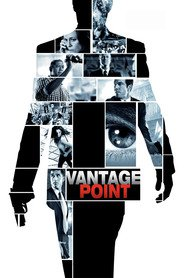 Vantage Point movie in Forest Whitaker filmography.
