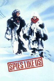Spies Like Us movie in Bruce Davison filmography.
