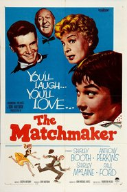 The Matchmaker is the best movie in Rex Evans filmography.