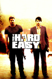 The Hard Easy movie in Peter Weller filmography.
