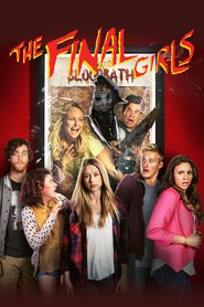The Final Girls is the best movie in Angela Trimbur filmography.