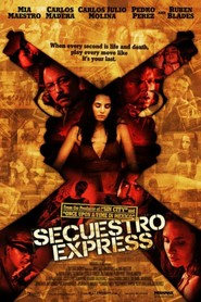 Secuestro express movie in Mia Maestro filmography.