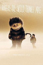 Where the Wild Things Are movie in Catherine O'Hara filmography.