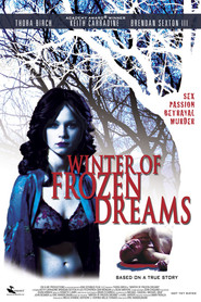 Winter of Frozen Dreams movie in Dean Winters filmography.