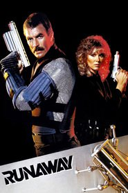 Runaway is the best movie in Tom Selleck filmography.