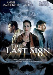 The Last Sign movie in Tim Roth filmography.