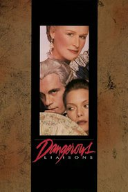 Dangerous Liaisons movie in Uma Thurman filmography.
