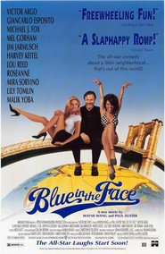 Blue in the Face is the best movie in Michael J. Fox filmography.