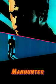 Manhunter movie in Tom Noonan filmography.