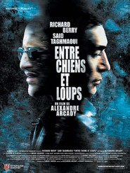 Entre chiens et loups movie in Etienne Chicot filmography.