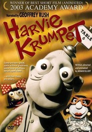 Harvie Krumpet movie in Geoffrey Rush filmography.