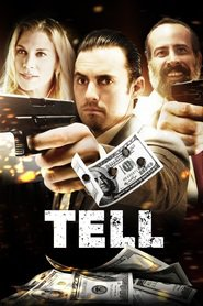 Tell movie in Robert Patrick filmography.