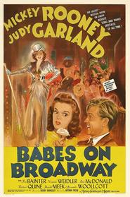 Babes on Broadway is the best movie in Judy Garland filmography.