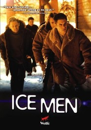 Ice Men is the best movie in Thea Gill filmography.