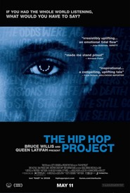 The Hip Hop Project movie in Bruce Willis filmography.