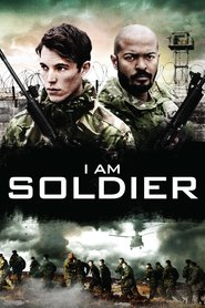 I Am Soldier movie in Noel Clarke filmography.