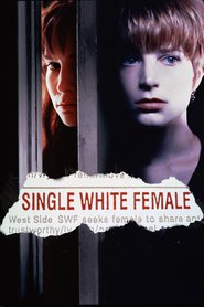 Single White Female movie in Jennifer Jason Leigh filmography.